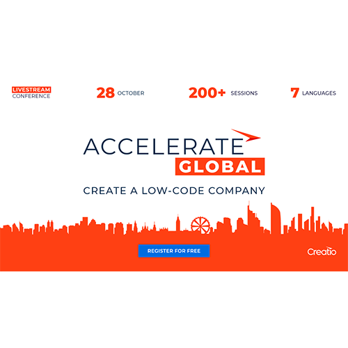 Join us October 28 at ACCELERATE, the Creatio global free online conference