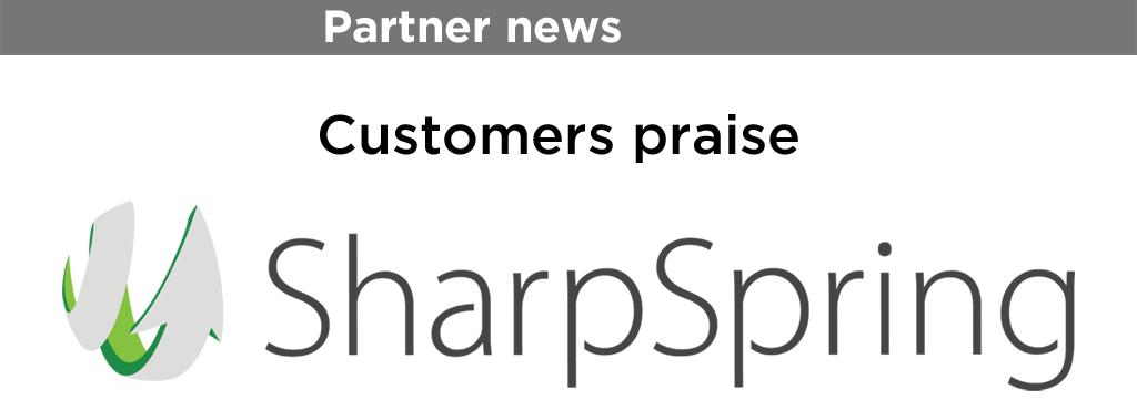 Customers praise SharpSpring [image]